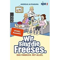 Wir sind die Freeses. Andreas Altenburg  - Buch