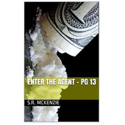 Enter the Agent - PG13: eBook von S. R. McKenzie