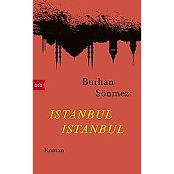 Istanbul Istanbul. Burhan Sönmez  - Buch