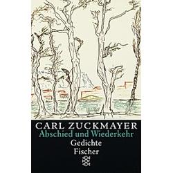 Abschied und Wiederkehr. Carl Zuckmayer  - Buch