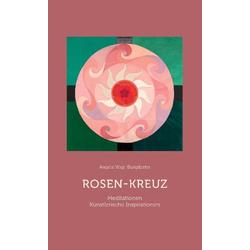 Rosen-Kreuz als Buch von Angela Vogt-Burgdorfer