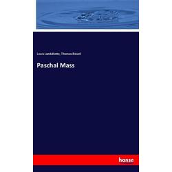 Paschal Mass als Buch von Louis Lambillotte/ Thomas Bissell