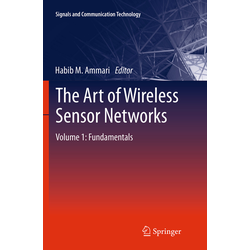 The Art of Wireless Sensor Networks als Buch von