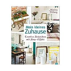 Mein kleines Zuhause. Marion Hellweg  - Buch