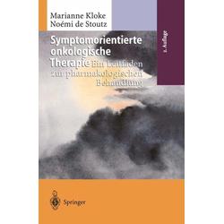 Symptomorientierte onkologische Therapie: eBook von Marianne Kloke/ Noemie de Stoutz