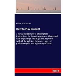 How to Play Croquêt
