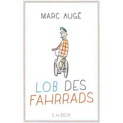 Lob des Fahrrads als Buch von Marc Augé