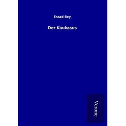 Der Kaukasus als Buch von Essad Bey