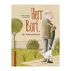 Herr Bort  der Katzenschreck. Andrea Behnke  - Buch