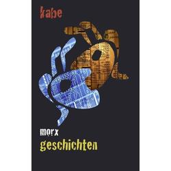 morxgeschichten als Buch von Karin Beckert