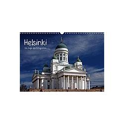 Helsinki im Auge des Fotografen (Wandkalender 2021 DIN A3 quer)