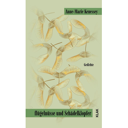 flügelnüsse und Schädelklopfer als Buch von Anne-Marie Kenessey