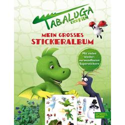 Tabaluga - Mein großes Stickeralbum: Buch von