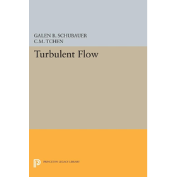Turbulent Flow als Taschenbuch von Galen Brandt Schubauer/ Chan Mou Tchen