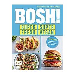 BOSH! super fresh - super vegan