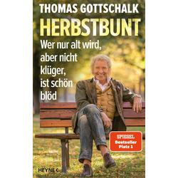 Herbstbunt als Buch von Thomas Gottschalk