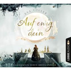Auf ewig dein als Hörbuch CD von Eva Völler
