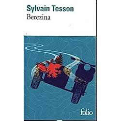 Bérézina. Sylvain Tesson  - Buch