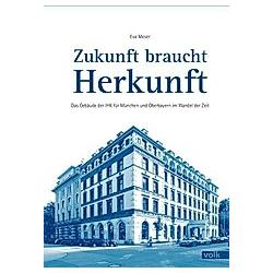 Zukunft braucht Herkunft. Eva Moser  - Buch