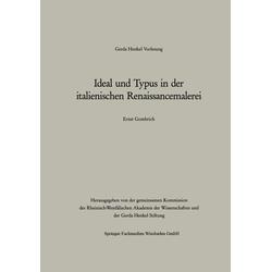 Ideal und Typus in der italienischen Renaissancemalerei als Buch von Ernst H. Gombrich
