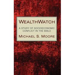 WealthWatch als Buch von Michael S. Moore