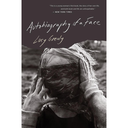 Autobiography of a Face: eBook von Lucy Grealy
