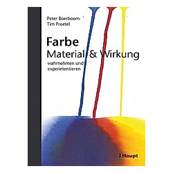 Farbe: Material & Wirkung