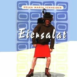 Eiersalat - eine Frau geht seinen Weg als Hörbuch Download von Helge Schneider