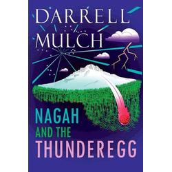 NAGAH AND THE THUNDEREGG als Taschenbuch von Darrell Mulch