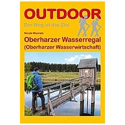 Oberharzer Wasserregal (Oberharzer Wasserwirtschaft). Nicole Wunram  - Buch