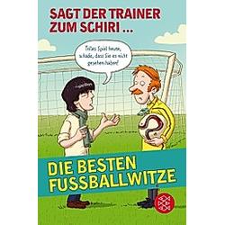 Sagt der Trainer zum Schiri - Buch