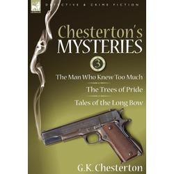 Chesterton's Mysteries als Buch von G. K. Chesterton