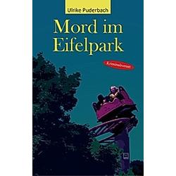 Mord im Eifelpark. Ulrike Puderbach  - Buch