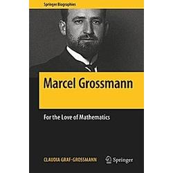 Marcel Grossmann. Claudia Graf-Grossmann  - Buch