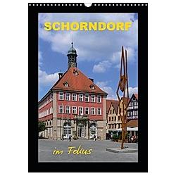 Schorndorf im Fokus (Wandkalender 2021 DIN A3 hoch)