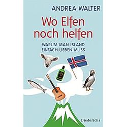 Wo Elfen noch helfen. Andrea Walter  - Buch