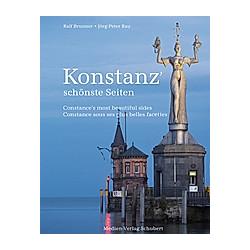 Konstanz' schönste Seiten. Jörg-Peter Rau  Ralf Brunner  - Buch