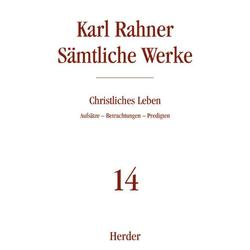 Christliches Leben: Buch von Karl Rahner