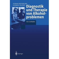 Diagnostik und Therapie von Alkoholproblemen: eBook von Clemens Veltrup/ Tilman Wetterling