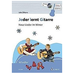 Jeder lernt Gitarre - Neue Lieder im Winter. Udo Zilkens  - Buch