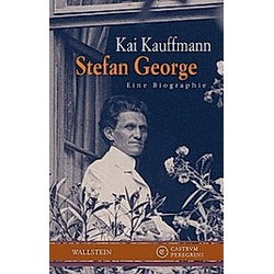 Stefan George. Kai Kauffmann  - Buch
