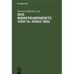 Das Biersteuergesetz vom 14. März 1952 als Buch von