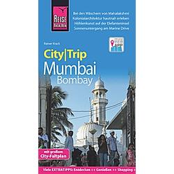 Reise Know-How CityTrip Mumbai / Bombay. Rainer Krack  - Buch