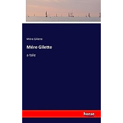 Mére Gilette. Mére Gilette  - Buch