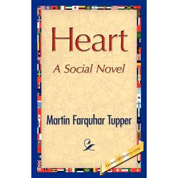 Heart als Taschenbuch von Farquhar Tupper Martin Farquhar Tupper/ Martin Farquhar Tupper