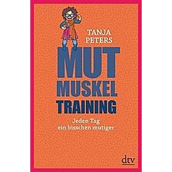 Mutmuskeltraining. Tanja Peters  - Buch