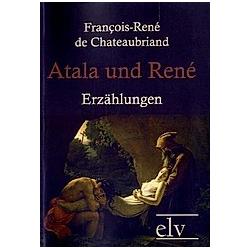 Atala und René. François-René de Chateaubriand  - Buch