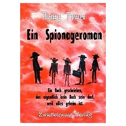 Ein Spionageroman. Henry Power  - Buch