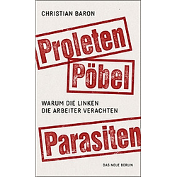 Proleten, Pöbel, Parasiten