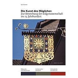 Die Kunst des Möglichen. Kurt Messmer  - Buch